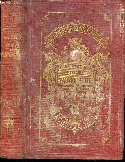 HISTOIRE D'UN PAUVRE PETIT - COLLECTION BIBLIOTHEQUE ROSE ILLUSTREE.