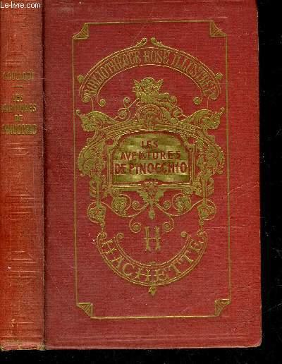 LES AVENTURES DE PINOCCHIO - COLLECTION BIBLIOTHEQUE ROSE ILLUSTREE.