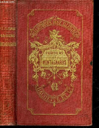 PARISIENS ET MONTAGNARDS - COLLECTION BIBLIOTHEQUE ROSE ILLUSTREE.
