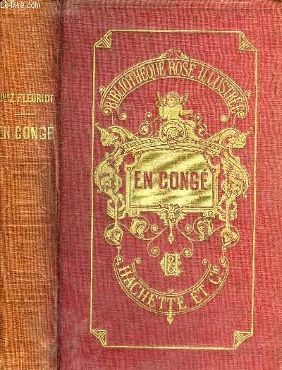 EN CONGE - 10E EDITION - COLLECTION BIBLIOTHEQUE ROSE ILLUSTREE.