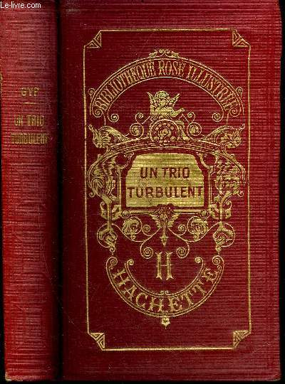 UN TRIO TURBULENT - COLLECTION BIBLIOTHEQUE ROSE ILLUSTREE.