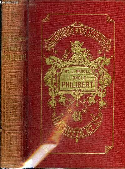 L'ONCLE PHILIBERT - COLLECTION BIBLIOTHEQUE ROSE ILLUSTREE.