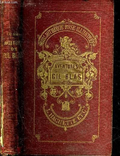 AVENTURES DE GIL BLAS DE SANTILLANE - EDITION DESTINEE A L'ADOLESCENCE - COLLECTION BIBLIOTHEQUE ROSE ILLUSTREE.