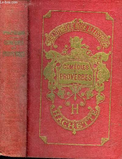 COMEDIES ET PROVERBES - NOUVELLE EDITION - COLLECTION BIBLIOTHEQUE ROSE ILLUSTREE.