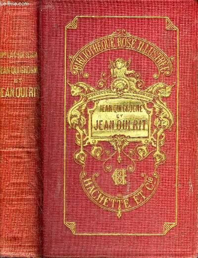 JEAN QUI GROGNE JEAN QUI RIT - NOUVELLE EDITION - COLLECTION BIBLIOTHEQUE ROSE ILLUSTREE.