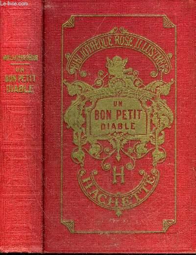 UN BON PETIT DIABLE - NOUVELLE EDITION - COLLECTION BIBLIOTHEQUE ROSE ILLUSTREE.