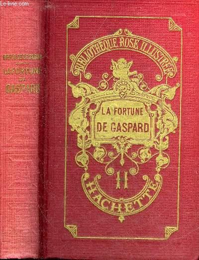 LA FORTUNE DE GASPARD - COLLECTION BIBLIOTHEQUE ROSE ILLUSTREE.