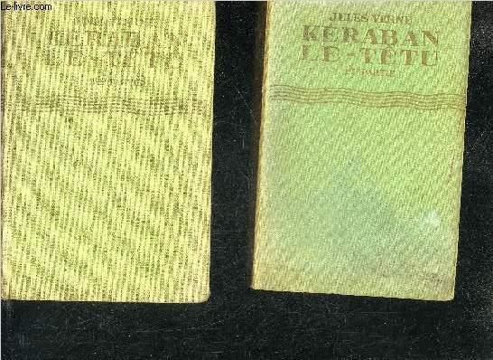 KERABAN LE TETU - 1ER + 2EME PARTIE - COLLECTION BIBLIOTHEQUE VERTE.