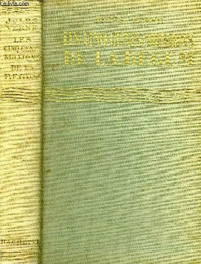 LES CINQ CENTS MILLIONS DE LA BEGUM - COLLECTION BIBLIOTHEQUE VERTE.