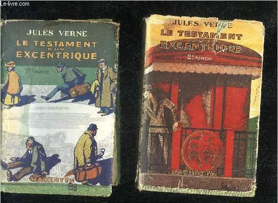 LE TESTAMENT D'UN EXCENTRIQUE - 1ERE PARTIE + 2EME PARTIE - COLLECTION BIBLIOTHEQUE VERTE.