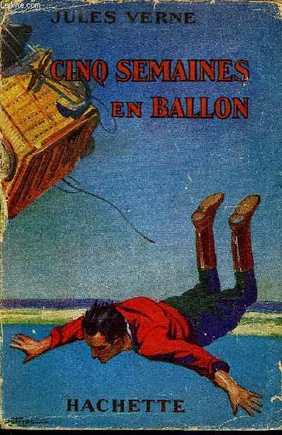 CINQ SEMAINES EN BALLON - COLLECTION BIBLIOTHEQUE VERTE.
