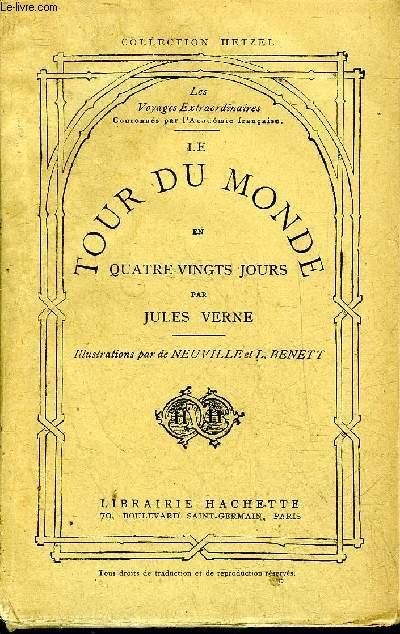 LE TOUR DU MONDE EN QUATRE VINGTS JOURS - NOUVELLE EDITION - PETITE COLLECTION HETZEL .