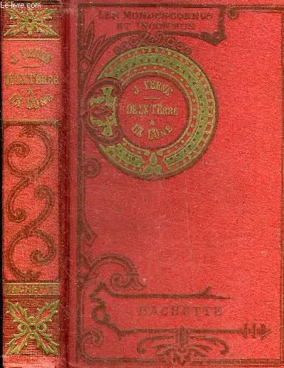 DE LA TERRE A LA LUNE TRAJET DIRECT EN 97 HEURES - 51E EDITION - PETITE COLLECTION HETZEL .