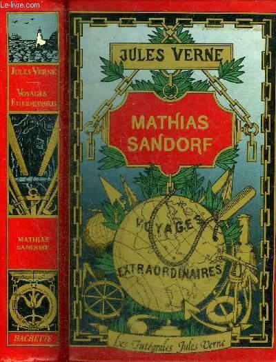 MATHIAS SANDORF - COLLECTION LES INTEGRALES JULES VERNE GRANDES OEUVRES.