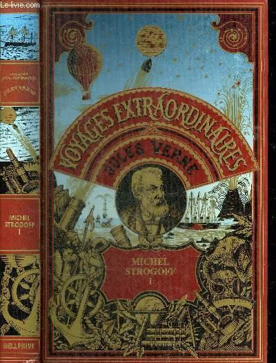 MICHEL STROGOFF MOSCOU IRKOUTSK - TOME 1.