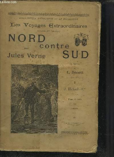NORD CONTRE SUD - COLLECTION LES VOYAGES EXTRAORDINAIRES.