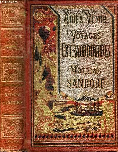 MATHIAS SANDORF - LES VOYAGES EXTRAORDINAIRES.
