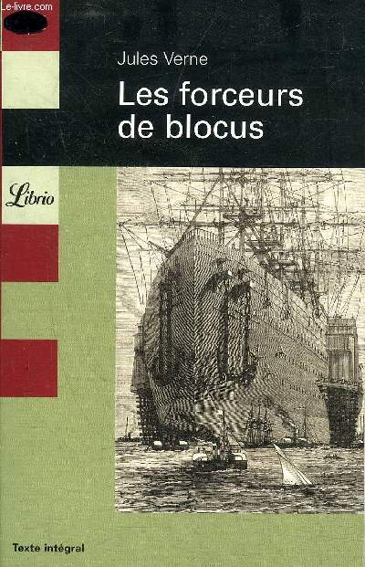 LES FORCEURS DE BLOCUS.