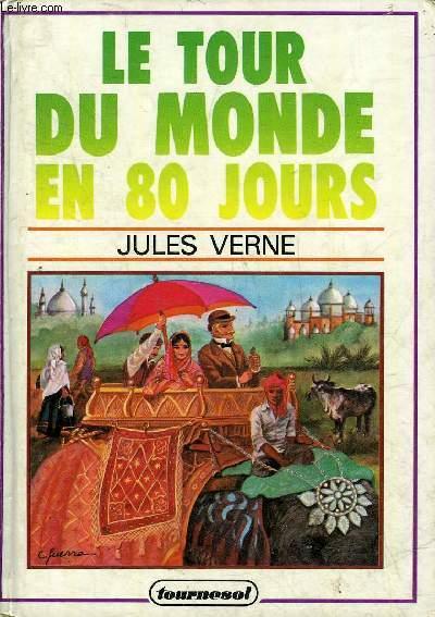 LE TOUR DU MONDE EN 80 JOURS.