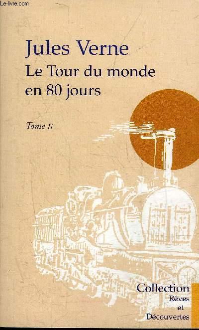 LE TOUR DU MONDE EN 80 JOURS - TOME 2.