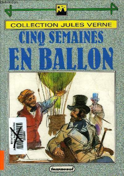 CINQ SEMAINES EN BALLON - COLLECTION JULES VERNE.