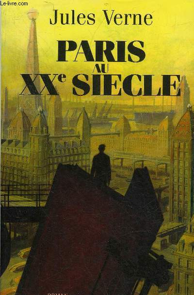 PARIS AU XXE SIECLE - ROMAN.