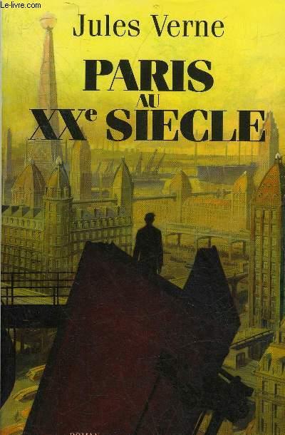 PARIS AU XXE SIECLE - ROMAN.