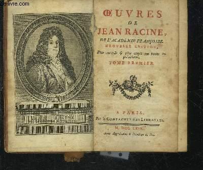 OEUVRES DE JEAN RACINE DE L'ACADEMIE FRANCOISE - TOME PREMIER SEUL - NOUVELLE EDITION PLUS CORRECTE ET PLUS AMPLE QUE TOUTES LES PRECEDENTES.