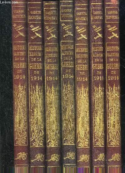 HISTOIRE ILLUSTREE DE LA GUERRE DE 1914 - EN 17 TOMES (17 VOLUMES) - TOMES 1 A 17.