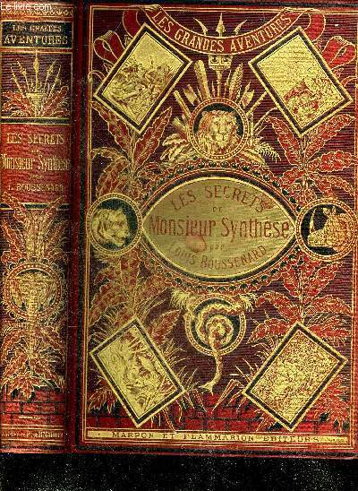 LES SECRETS DE MONSIEUR SYNTHESE - COLLECTION LES GRANDES AVENTURES.