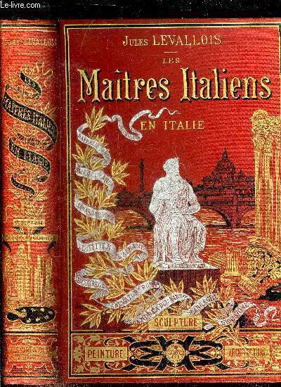 LES MAITRES ITALIENS EN ITALIE.