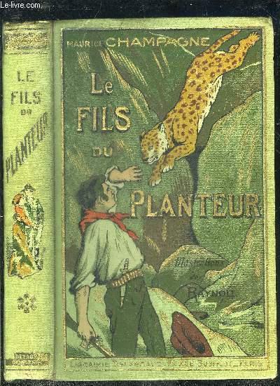 LE FILS DU PLANTEUR - 3E EDITION.