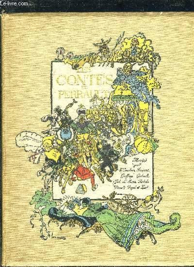 LES CONTES DE PERRAULT ILLUSTRES PAR E.COURBOIN FRAIPONT GEOFFROY GERBAULT JOB L.MORIN ROBIDA VIMAR VAGEL ZIER.