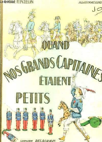QUAND NOS GRANDS CAPITAINES ETAIENT PETITS - ILLUSTRATIONS DE JOB.
