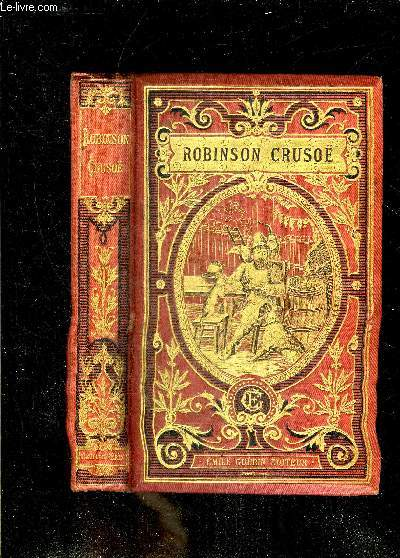 AVENTURES DE ROBINSON CRUSOE - TRADUCTION NOUVELLE.