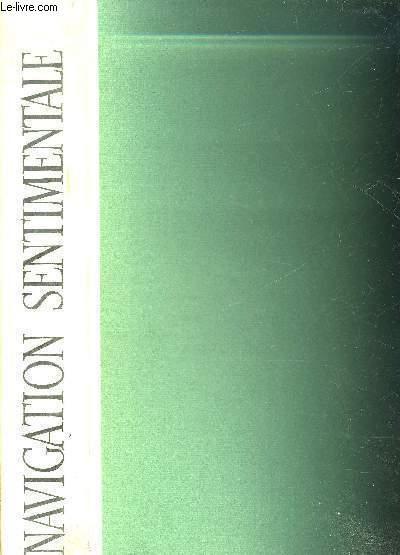 LA NAVIGATION SENTIMENTALE - BURINS DE C.-P. JOSSO.