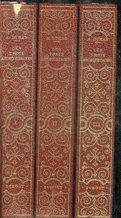 LES TROIS MOUSQUETAIRES - EN 3 TOMES - TOMES 1 + 2 + 3 -  EXEMPLAIRE N°5539/6000 SUR VELIN DES PAPETERIES ARJOMARI.