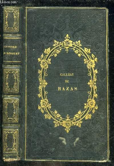 HISTOIRE DE BOSSUET EVEQUE DE MEAUX - 9E EDITION - BIBLIOTHEQUE DE LA JEUNESSE CHRETIENNE.