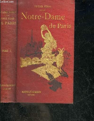 NOTRE DAME DE PARIS - TOME 1.