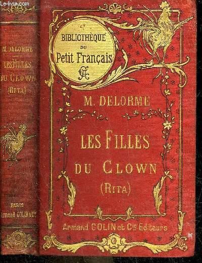 LES FILLES DU CLOWN (RITA) - COLLECTION BIBLIOTHEQUE DU PETIT FRANCAIS.