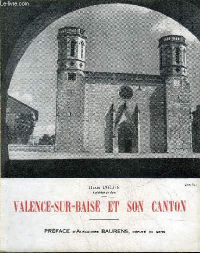 VALENCE SUR BAISE ET SON CANTON.