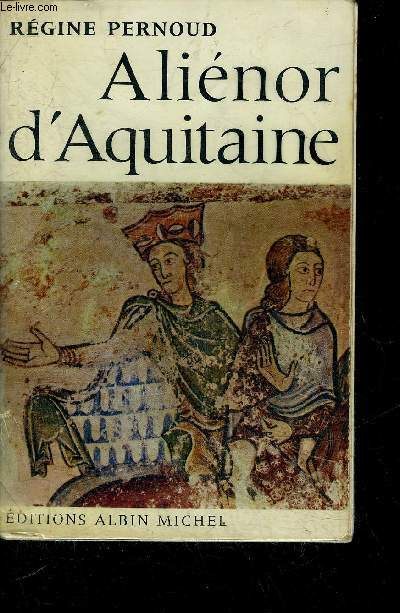 ALIENOR D'AQUITAINE.