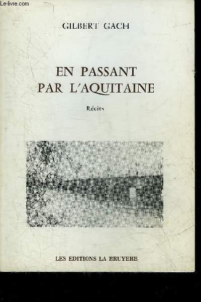 EN PASSANT PAR L'AQUITAINE - RECITS - ENVOI DE L'AUTEUR.