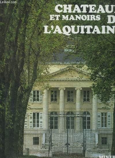 CHATEAUX ET MANOIRS DE L'AQUITAINE.