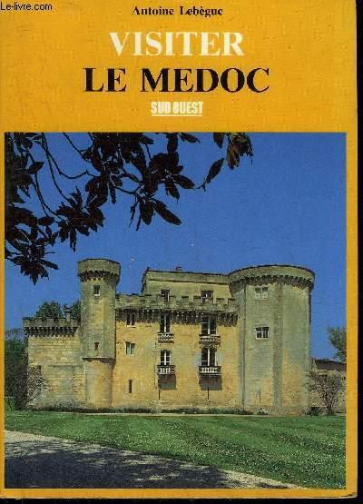 VISITER LE MEDOC.
