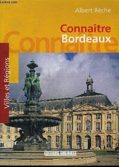 CONNAITRE BORDEAUX.