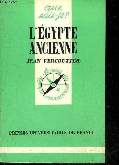 L'EGYPTE ANCIENNE - COLLECTION QUE SAIS JE ? N°247.