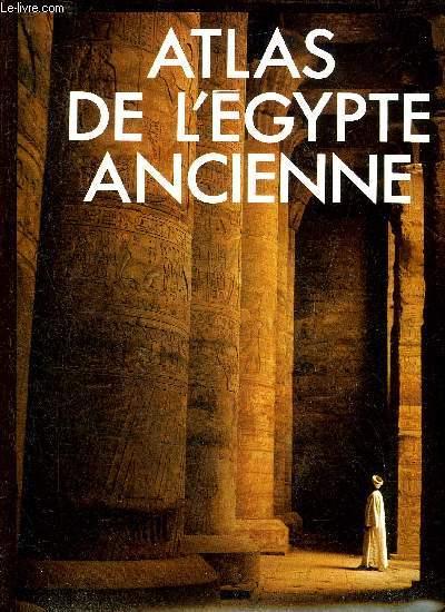 ATLAS DE L'EGYPTE ANCIENNE.