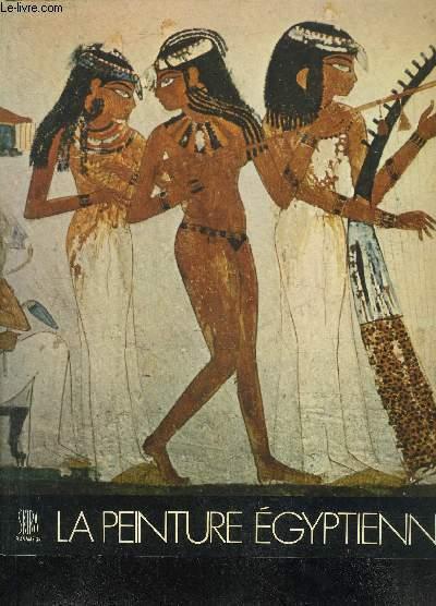 LA PEINTURE EGYPTIENNE.