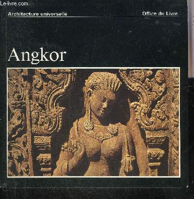 ANGKOR - COLLECTION ARCHITECTURE UNIVERSELLE.